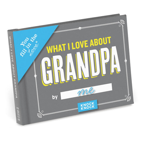 Knock Knock What I Love about Grandpa Fill in the Love Journal