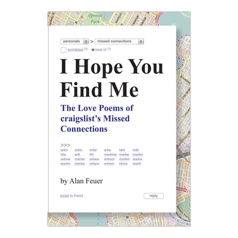 I Hope You Find Me: Love Poems of craigslist's Missed