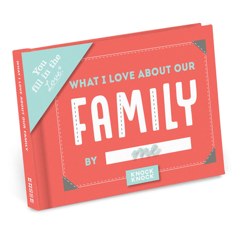 Knock Knock What I Love about Our Family Fill in the Love Journal