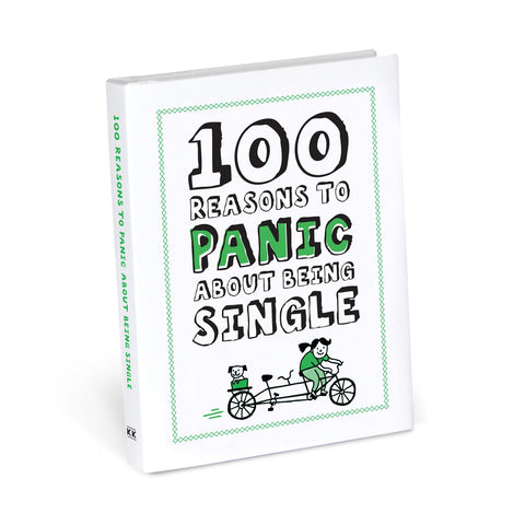Knock Knock 100 Reasons to Panic about Being Single Book