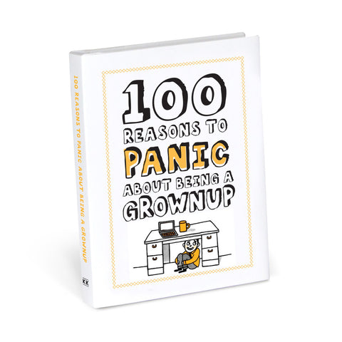 Knock Knock 100 Reasons to Panic about Being a Grownup
