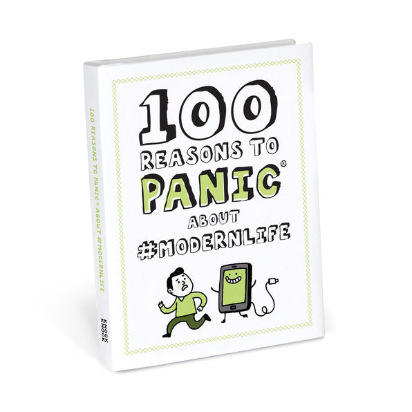 Knock Knock 100 Reasons to Panic About #modernlife
