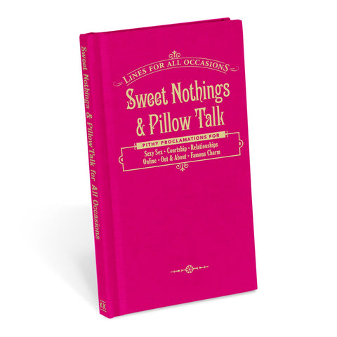 Knock Knock Sweet Nothings and Pillow Talk for All Occasions