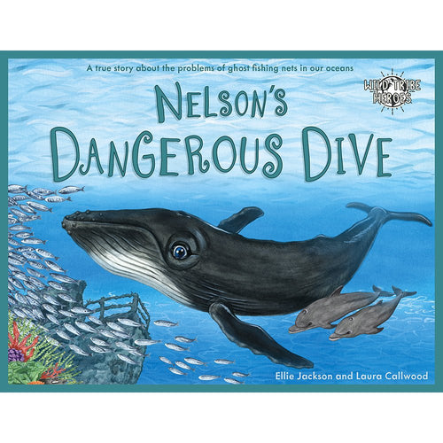 Nelson's Dangerous Dive book by Ellie Jackson and Laura Calwood