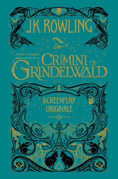 Animali Fantastici. I Crimini di Grindelwald - Screenplay
