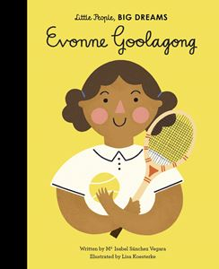 Little People Big Dreams - Evonna Goolagong