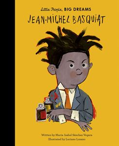 Little People Big Dreams - Jean Michel Basquiat