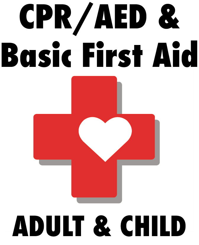 CPR/AED and Basic First Aid  for Adult and Child (Online Learning with Skills Verification)