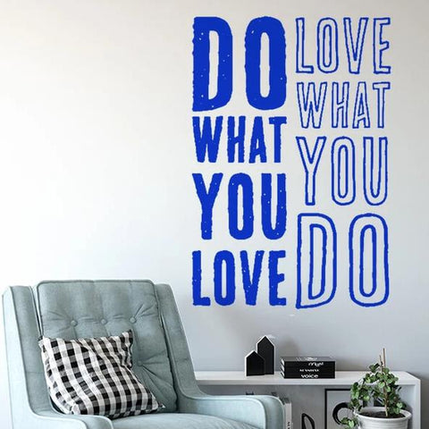 Do What You Love Quote Vinyl Wall Decal