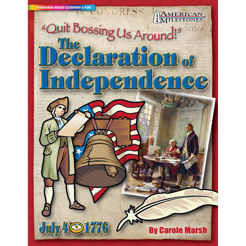 """Quit Bossing Us Around!"": The Declaration Of Independence - Item 4SS-GAL0635026805"