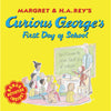 Curious George'S First Day Of School Book - Item 4SS-HO-0618605649