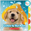 Rookie Toddler Board Book, Listen To The Rain - Item 4SS-SC-675656