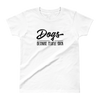 'Dogs Because People Suck' Short Sleeve White T-Shirt