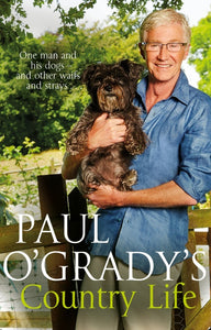 Paul O'Grady's Country Life Paperback