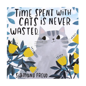 'Time Spent With a Cat is Never Wasted' Coaster