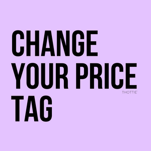 CHANGE YOUR PRICE TAG Keychain