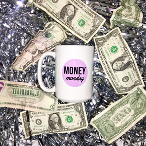 Money Monday Mug