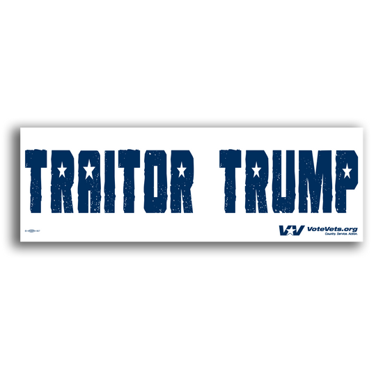 Traitor Trump Bumper Stickers- Singles and 3 packs!