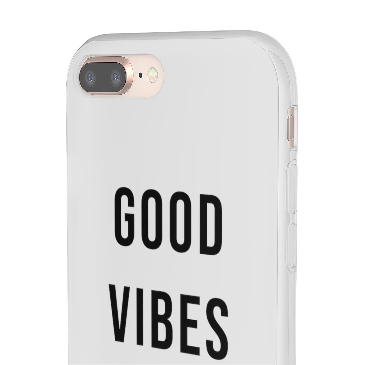 Good Vibes Only Flexi Cases Iphone 7 - XS