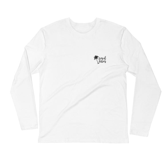 Good Vibes Long Sleeve Fitted Crew