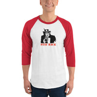 Uncle Sam Stay Back 3/4 sleeve raglan shirt