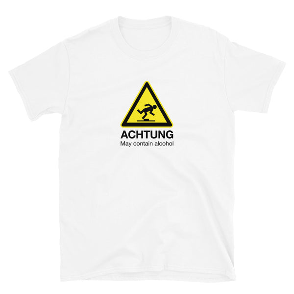 Achtung May Contain Alcohol Short-Sleeve Unisex T-Shirt