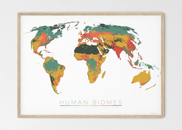 "THE WORLD AS THE SIX ENVIRONMENTS WHERE HUMANS LIVE Mapographics Print Material ANTHROPOGENIC_BIOMES_LARGE6 / Large title / 100x70 cm (39.37x27.56"")"