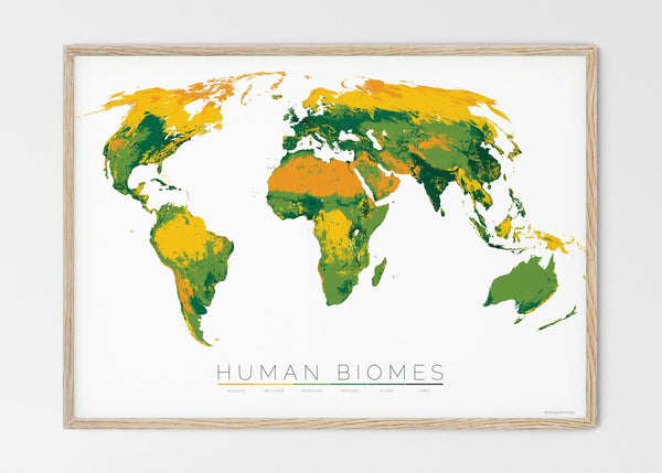 "THE WORLD AS THE SIX ENVIRONMENTS WHERE HUMANS LIVE Mapographics Print Material ANTHROPOGENIC_BIOMES_LARGE1 / Large title / 100x70 cm (39.37x27.56"")"