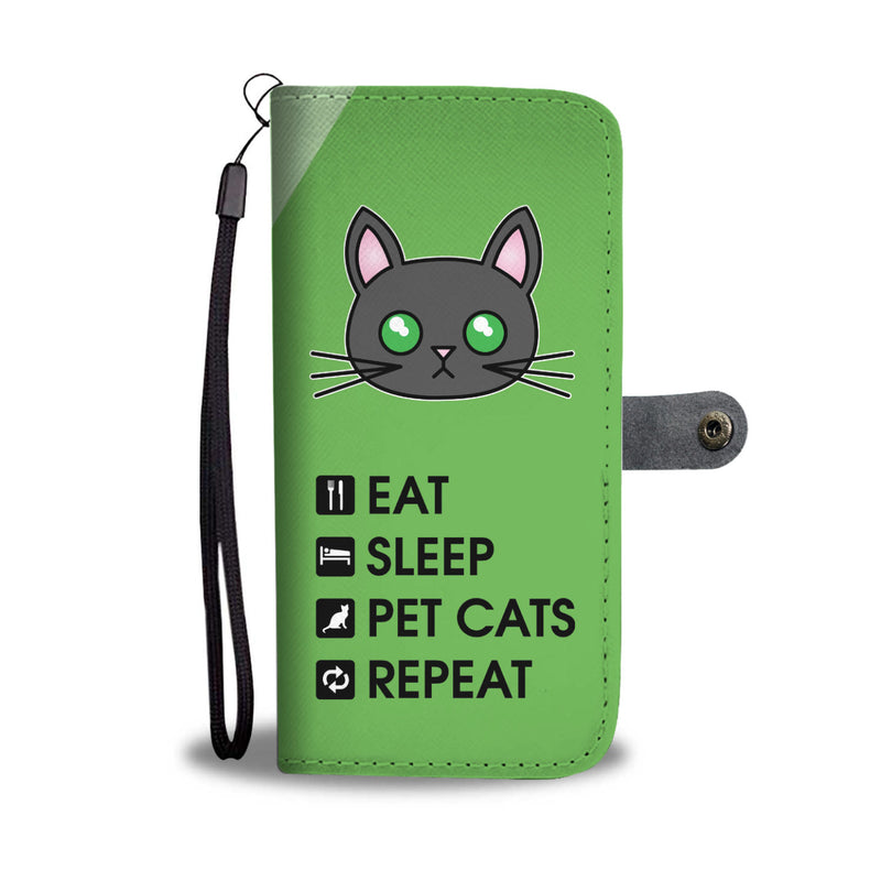 Eat, Sleep, Pet Cats, Repeat! Wallet Case