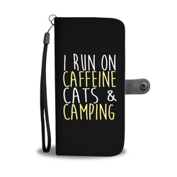 I Run On Caffeine Cats & Camping - Wallet Cases