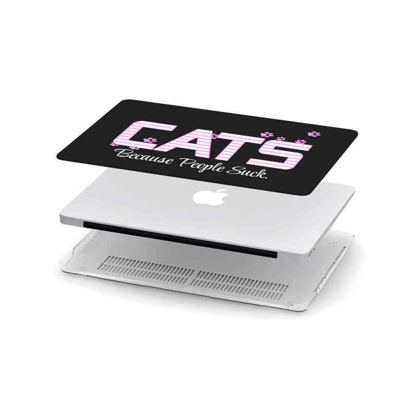 I choose Cats Because People Suck MacBook and MacBook Pro Case