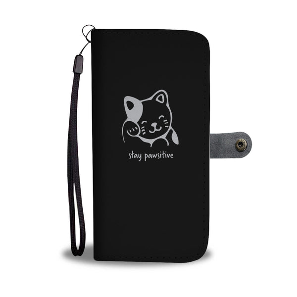 Stay Pawsitive Wallet Cases