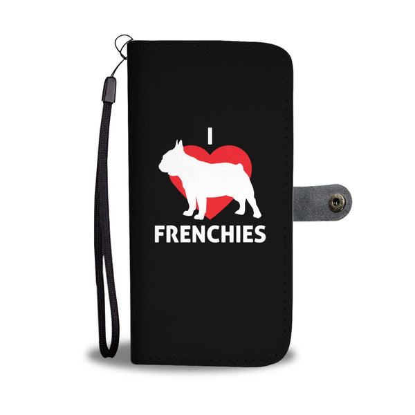 I Love Frenchies Wallet Cases