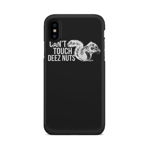 Can't Touch Deez Nuts Tough Phone Case