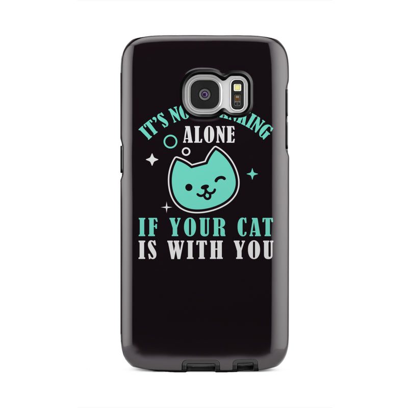 New It's Not Drinking Alone If Your Cat Is With You Cat - Tough Phone Cases