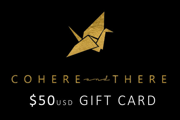 COHERE and THERE Gift Card