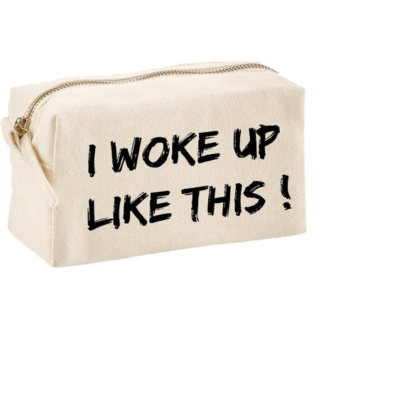 I woke up like this Mak‑Up Bag