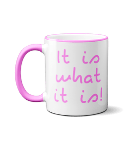 "Love Island Inspired slogan Mug ""It is what it is!"""
