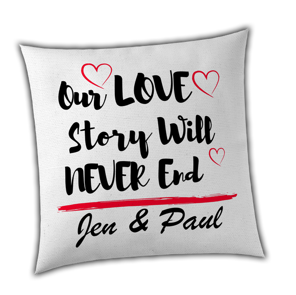 Our Love Story Will Never End - Personalised Anniversary Cushion