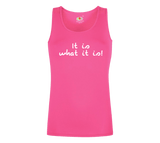 "Love Island Inspired Slogan Vest ""It is what it is!"""