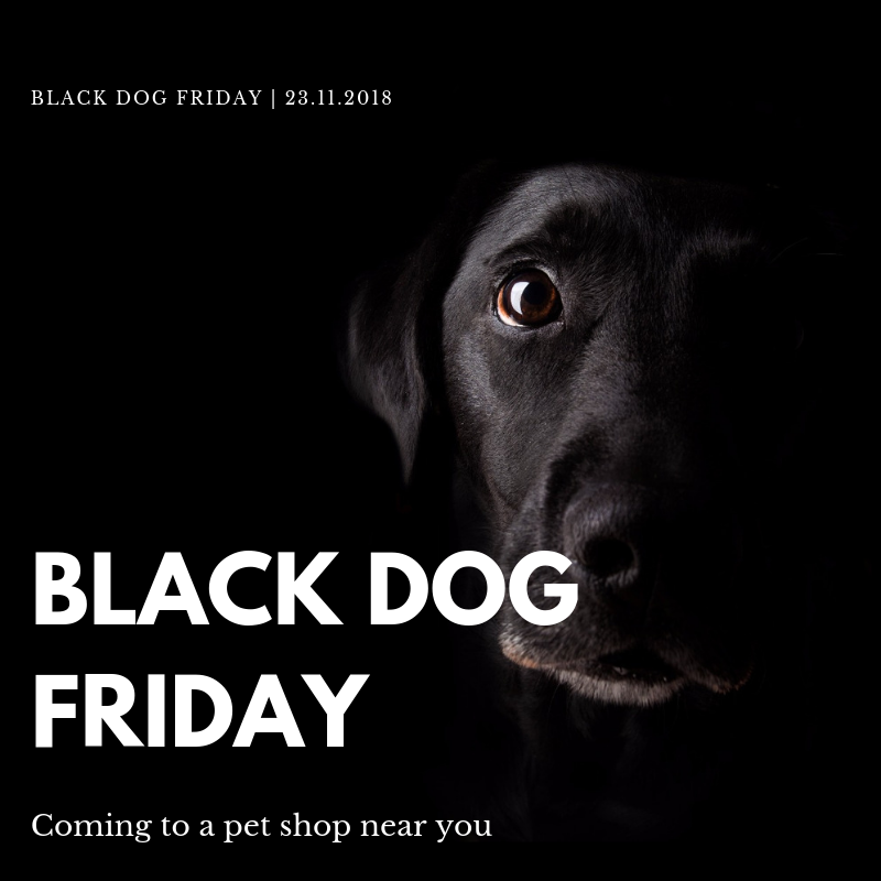 Black Friday for Dogs #blackdogfriday