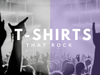 T-Shirts That Rock