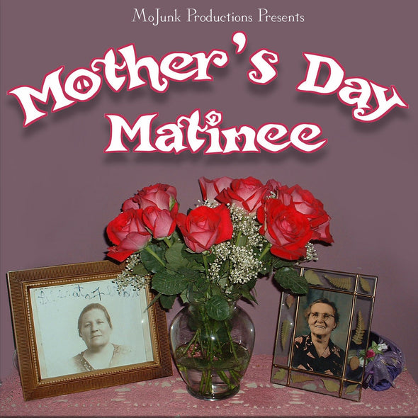 Mother's Day Matinee