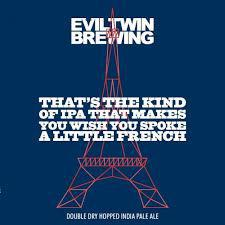 That's the Kind of IPA That Makes You Wish You Spoke A Little French - 16 oz can