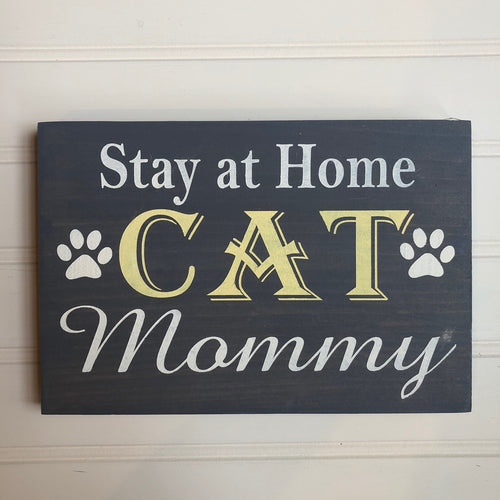 Stay At Home Cat Mommy