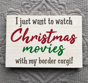 Personalized, All I Want to Do Is Watch Christmas Movies With My Pet