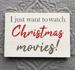 I Just Want To Watch Christmas Movies
