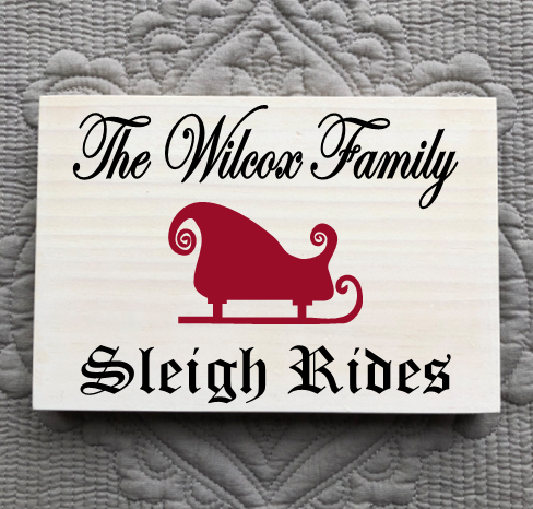 Personalized Sleigh Rides Sign