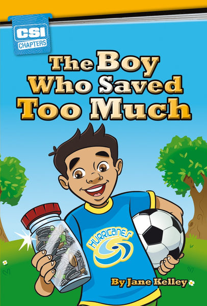 The Boy Who Saved Too Much
