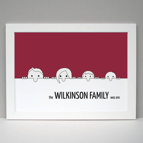Personalised Family 'Woz Ere' Poster Print - Afewhometruths